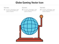 Globe Gaming Vector Icon Ppt PowerPoint Presentation Portfolio Ideas PDF