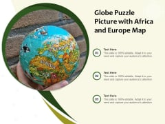 Globe Puzzle Picture With Africa And Europe Map Ppt PowerPoint Presentation Model Graphics Template PDF