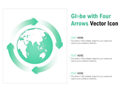 Globe With Four Arrows Vector Icon Ppt PowerPoint Presentation Design Ideas
