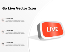 Go Live Vector Icon Ppt PowerPoint Presentation Pictures Graphics PDF