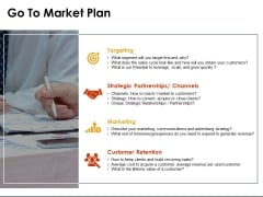 Go To Market Plan Ppt PowerPoint Presentation Slides Information