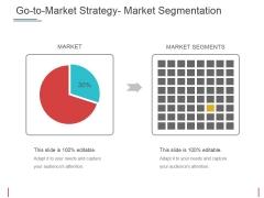 Go To Market Strategy Market Segmentation Ppt PowerPoint Presentation Inspiration Brochure