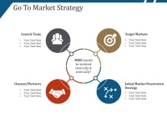 Go To Market Strategy Template 1 Ppt PowerPoint Presentation Pictures Infographics