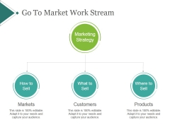Go To Market Work Stream Template 1 Ppt PowerPoint Presentation Slides