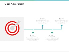 Goal Achievement And Arrows Ppt PowerPoint Presentation File Visual Aids
