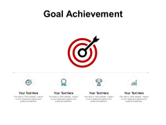 Goal Achievement Arrow And Target Ppt PowerPoint Presentation Styles Model