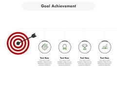 Goal Achievement Ppt PowerPoint Presentation Infographic Template Structure