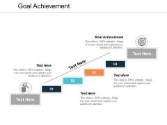 Goal Achievement Ppt PowerPoint Presentation Outline Slide Portrait Cpb