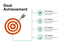Goal Achievement Ppt PowerPoint Presentation Professional Ideas