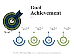 Goal Achievement Ppt PowerPoint Presentation Slides Gridlines