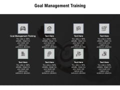 Goal Management Training Ppt PowerPoint Presentation Professional Example File Cpb Pdf