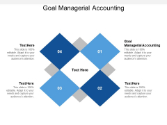 Goal Managerial Accounting Ppt PowerPoint Presentation Inspiration Information Cpb