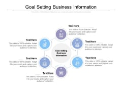 Goal Setting Business Information Ppt PowerPoint Presentation Show Templates Cpb