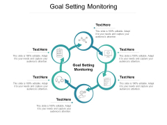 Goal Setting Monitoring Ppt PowerPoint Presentation Slides Show Cpb