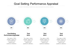 Goal Setting Performance Appraisal Ppt PowerPoint Presentation Ideas Graphics Cpb