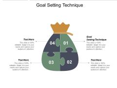 Goal Setting Technique Ppt Powerpoint Presentation Show Design Inspiration Cpb