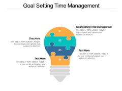 Goal Setting Time Management Ppt PowerPoint Presentation Summary Show