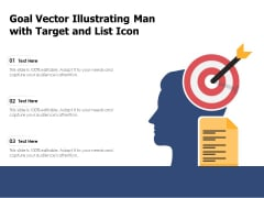 Goal Vector Illustrating Man With Target And List Icon Ppt PowerPoint Presentation File Outline PDF