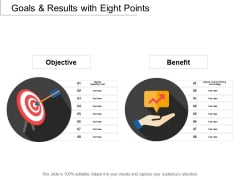 Goals And Results With Eight Points Ppt PowerPoint Presentation File Designs