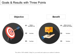 Goals And Results With Three Points Ppt PowerPoint Presentation Gallery Vector