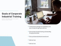 Goals Of Corporate Industrial Training Ppt PowerPoint Presentation Pictures Introduction PDF
