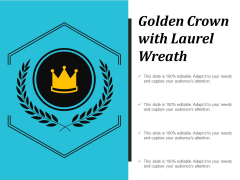 Golden Crown With Laurel Wreath Ppt PowerPoint Presentation Gallery Guide