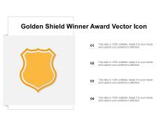 Golden Shield Winner Award Vector Icon Ppt Powerpoint Presentation Portfolio Layout
