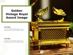 Golden Vintage Royal Award Image Ppt PowerPoint Presentation File Diagrams PDF