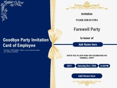 Goodbye Party Invitation Card Of Employee Ppt PowerPoint Presentation File Format Ideas PDF