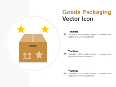 Goods Packaging Vector Icon Ppt Powerpoint Presentation File Objects