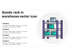 Goods Rack In Warehouse Vector Icon Ppt PowerPoint Presentation Styles Graphics