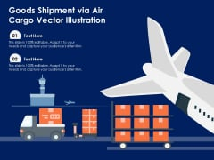 Goods Shipment Via Air Cargo Vector Illustration Ppt PowerPoint Presentation Gallery Influencers PDF