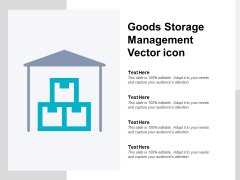 Goods Storage Management Vector Icon Ppt PowerPoint Presentation Professional Demonstration
