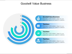 Goodwill Value Business Ppt PowerPoint Presentation Infographic Template Outfit Cpb