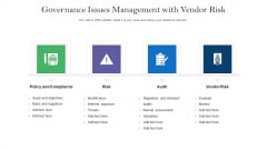 Governance Issues Management With Vendor Risk Ppt Summary Shapes PDF