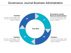 Governance Journal Business Administration Ppt PowerPoint Presentation Model Mockup Cpb