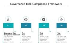 Governance Risk Compliance Framework Ppt PowerPoint Presentation File Ideas Cpb