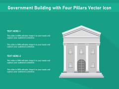 Government Building With Four Pillars Vector Icon Ppt PowerPoint Presentation Layouts Deck PDF
