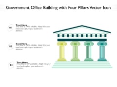 Government Office Building With Four Pillars Vector Icon Ppt PowerPoint Presentation Gallery Information PDF