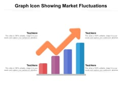 Graph Icon Showing Market Fluctuations Ppt PowerPoint Presentation Portfolio Elements PDF
