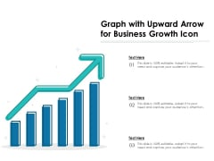 Graph With Upward Arrow For Business Growth Icon Ppt PowerPoint Presentation Gallery Summary PDF