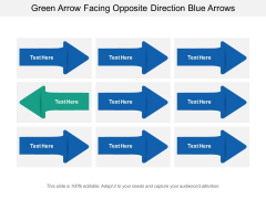 Green Arrow Facing Opposite Direction Blue Arrows Ppt Powerpoint Presentation Infographic Template Slide