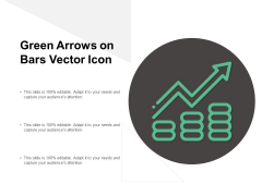 Green Arrows On Bars Vector Icon Ppt PowerPoint Presentation Infographic Template Templates Cpb