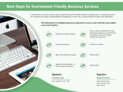 Green Business Next Steps For Environment Friendly Business Services Ppt Visual Aids Infographic Template PDF