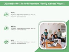Green Business Organization Mission For Environment Friendly Business Proposal Ppt Model Demonstration PDF