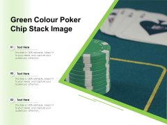 Green Colour Poker Chip Stack Image Ppt Powerpoint Presentation Slides Background Image Pdf