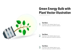 Green Energy Bulb With Plant Vector Illustration Ppt PowerPoint Presentation Icon Templates