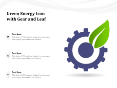 Green Energy Icon With Gear And Leaf Ppt PowerPoint Presentation Gallery Ideas PDF
