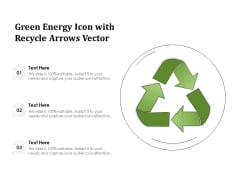 Green Energy Icon With Recycle Arrows Vector Ppt PowerPoint Presentation Gallery Graphics PDF