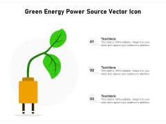 Green Energy Power Source Vector Icon Ppt PowerPoint Presentation File Microsoft PDF
